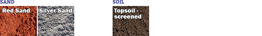 red sand, silver sand, screened topsoil